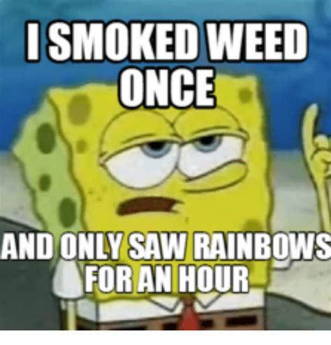 Spongebob Weed Memes - 25 best memes about spongebob rainbow meme generator spongebob rainbow meme generator memes