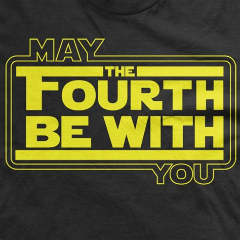 Star wars day, may 4, celebrates george lucas's star wars media franchise. May the Fourth be with you tee May 4th shirt fandom t shirt