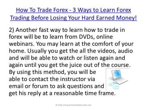 how to trade currency how to trade in forex 3 ways to learn forex trading before