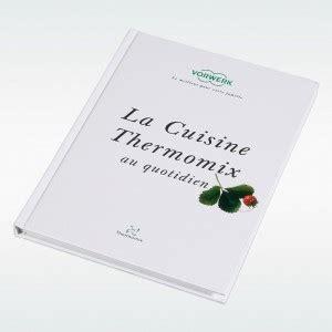 livre cuisine rapide thermomix pdf 15 livres de recettes thermomix pdf gratuit à télécharger