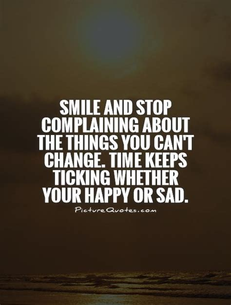 how do you change the time on your iphone stop complaining quotes sayings stop complaining