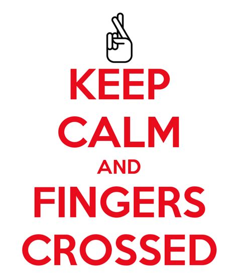 Fingers Crossed Meme - keep calm and fingers crossed 5 png