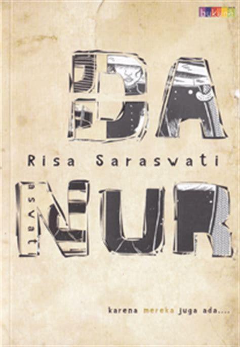 TB. Gramedia Istana Plaza: Novel Baru: DANUR By RISA Saraswati