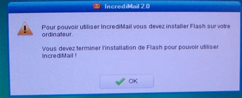 Incredimail Me Demande Instaler Flash
