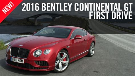 bentley continental gt  drive review youtube