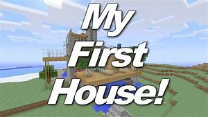 First Minecraft House I've ever made! - YouTube