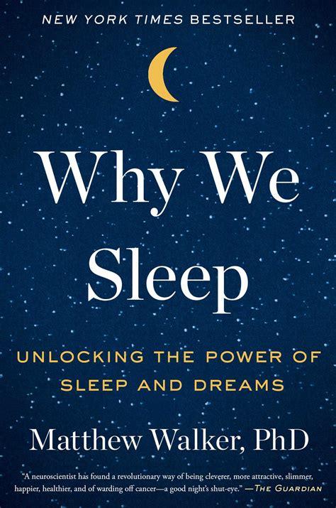 sleep book  matthew walker official publisher