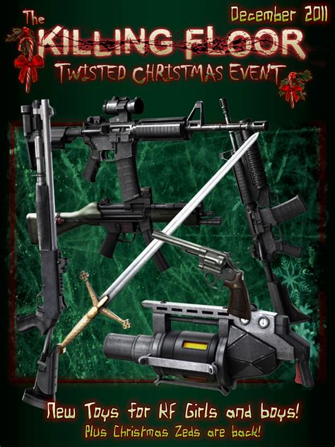 killing floor 2 new weapons twisted christmas 2 news killing floor mod db