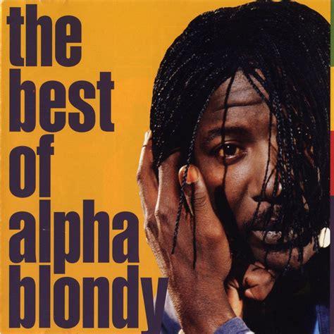 the best of alpha blondy the best of alpha blondy alpha blondy mp3 buy