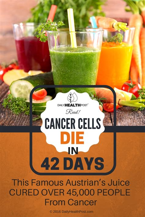cancer juice cells recipes die days breuss rudolf foods fighting austrian heal famous cured juicing carrot extractor destroys homemade ings