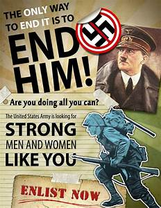 "American WWII poster, ""The Only Way To End It Is To End ..."