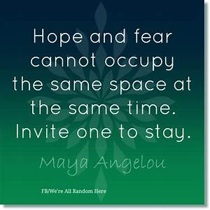 Hope And Fear c... Hope Over Fear Quotes