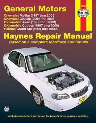 1999 Pontiac Grand Am Repair Manual by General Motors Chevrolet Malibu 1997 Thru 2003 Oldsmobile