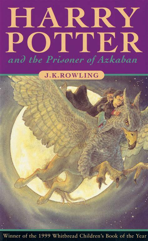 """harry Potter And The Prisoner Of Azkaban"" By J K"