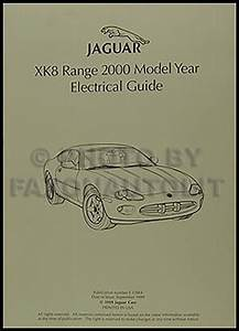 2000 Jaguar Xk8 Electrical Guide Wiring Diagram Original