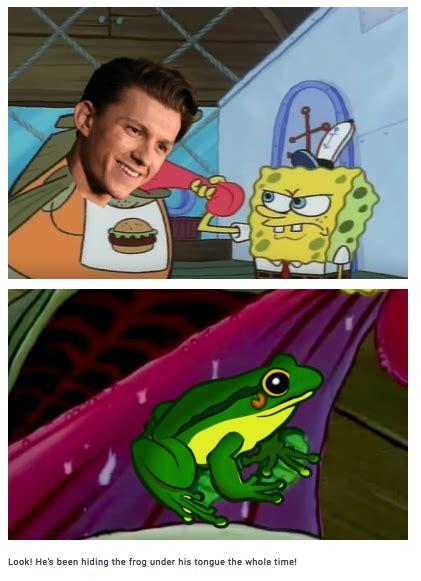Spongebob Ton Meme - spongebob pickles variation the frog in tom holland s mouth know your meme