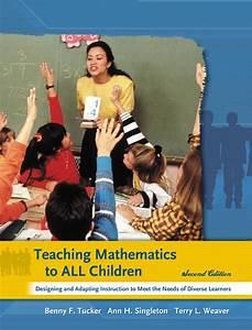 Tucker, Singleton & Weaver, Teaching Mathematics to All ...