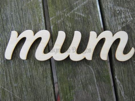 cm mum gran mam    joined script words letters  laser cut categories