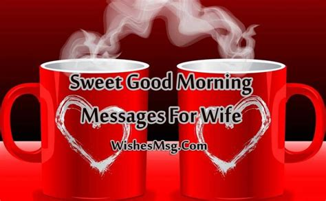 good morning messages  wife romantic morning wishes