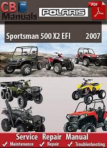 Polaris Sportsman 500 X2 Efi 2007 Service Repair Manual