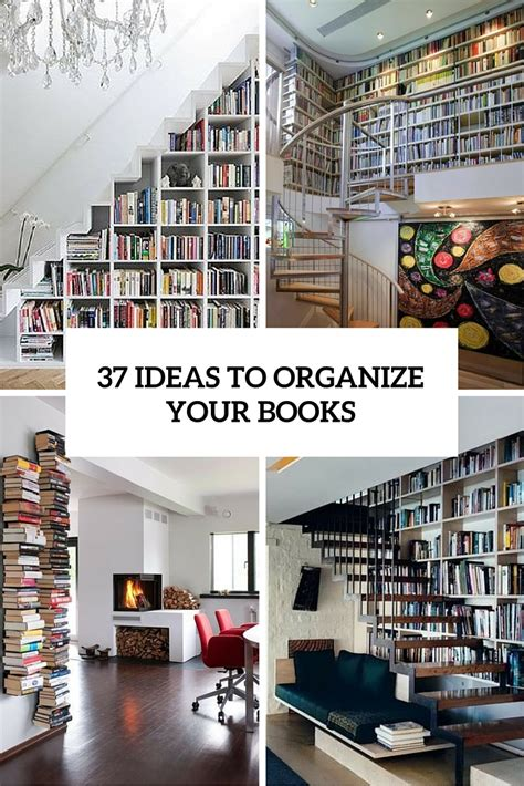 Home Design Ideas Book by 37 Smart Ideas To Organize Your Books At Home Digsdigs
