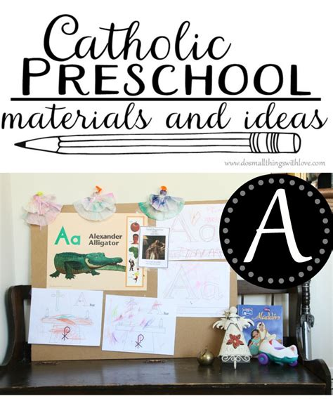 catholic preschool curriculum letter a do small things 929 | catholic preschool ideas and materials for the letter A
