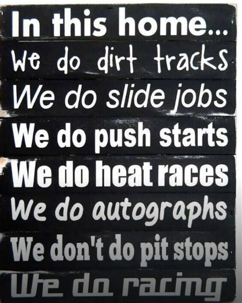 Racing Quotes Dirt Track Racing Quotes Quotesgram