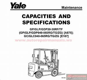 Yale Forklift A875 Maintenance And Repair