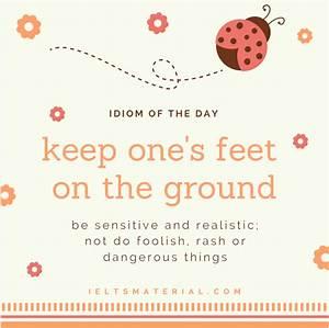 Keep One's Feet On The Ground