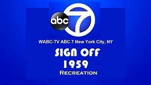 WABC TV Ch 7 NYC Sign Off 1959 Re Creation YouTube