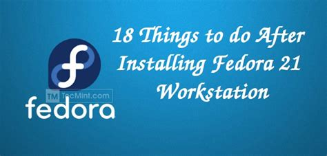 things to do after installing a template fedora core 17 rar traineraktiv