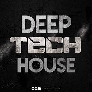 Deep, Tech, House, Sample, Pack, By, Audentity, Records, Released