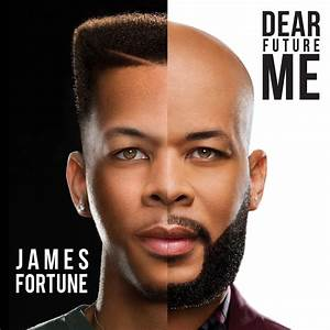 James Fortune Releases Cover for Upcoming Album 'Dear ...