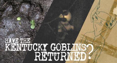 kentucky goblins returned exclusive
