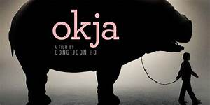 The First Trailer for Bong Joon-Ho's OKJA is Here