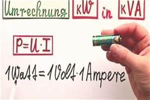 Kwp Berechnen : video umrechnung kw in kva so wird 39 s gemacht ~ Themetempest.com Abrechnung