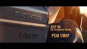 1999-2004 Jeep Wj Pcm Swap