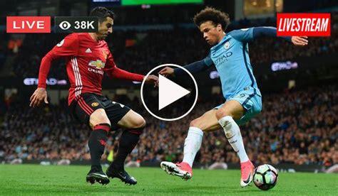 Manchester City vs Manchester United Live Stream Free 11 ...
