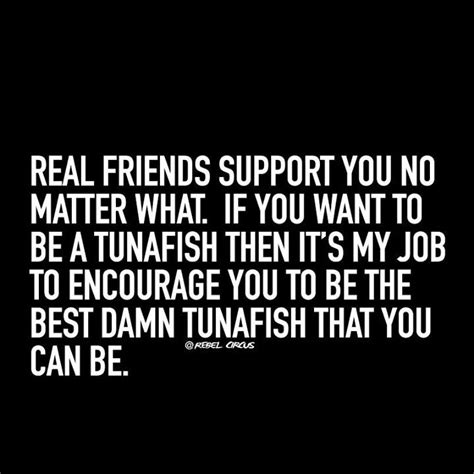 supportive friends quotes ideas  pinterest
