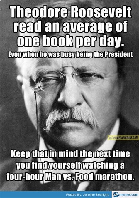 Teddy Roosevelt Memes - home memes com