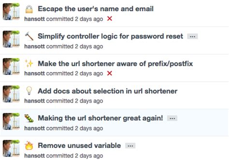 Please make sure to read and follow the development process described in the readme, as well as to provide good quality code and respect all guidelines. Using GitHub as a team: the holy grail of commit messages ...