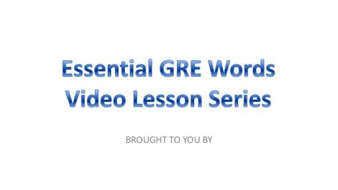 Essential Gre Words Level 1 Lesson 6
