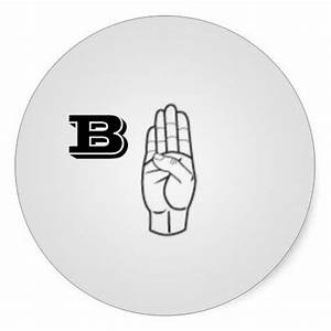 sign language letter b large stickers by janz With letter stickers for signs