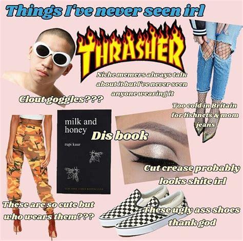 Niche Memes - new font nichememeaccount nichememes niche funnymemes memes meme thrasher