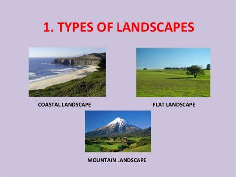 types of landscape unit 4 landscapes