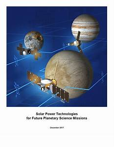 Solar Power Technologies for Future Planetary Science ...