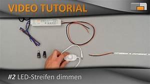 Led Streifen Dimmen : led anleitung teil 2 led streifen dimmen youtube ~ Orissabook.com Haus und Dekorationen