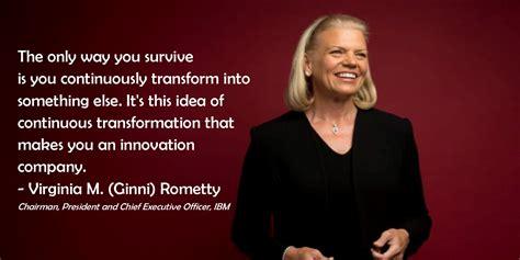 Ibm Quote Monday Motivation With Virginia M Ginni Rometty Ibm