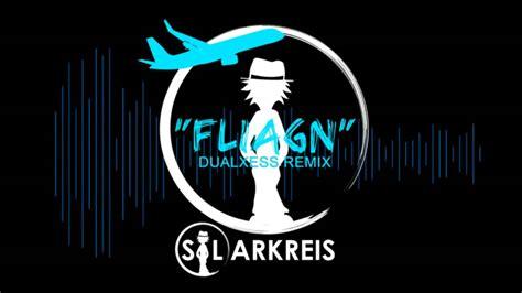 Fliagn (dualxess Remix) Out Now!
