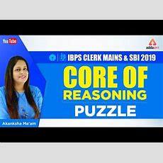 Ibps Clerk Mains & Sbi 2019  Core Of Reasoning  Puzzle Youtube
